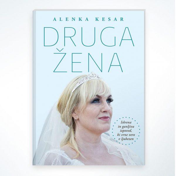 Alenka Kesar - Druga žena